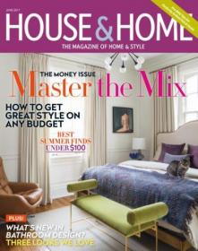 House & Home -- June 2017