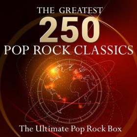 VA - The Ultimate Pop Rock Box - The 250 Greatest Pop Rock Classics! (2015)