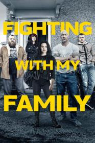 Fighting With My Family (2019) [WEBRip] [720p]