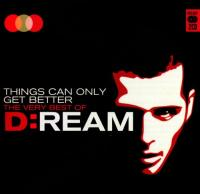 D-Ream - Things Can Only Get Better (The Very Best Of-2CD) (2011) [FLAC]