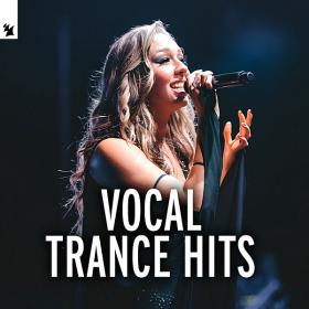 Vocal Trance Hits by Armada Music