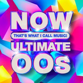 NOW That's What I Call Music! Ultimate 'OOs (2020) Mp3 320kbps [PMEDIA] ⭐️