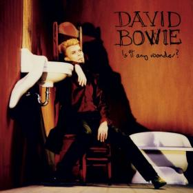 David Bowie - Is It Any Wonder EP (2020) [FLAC]