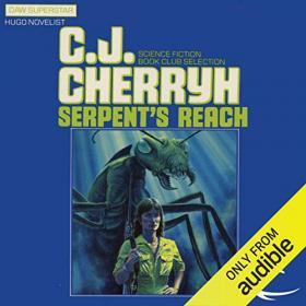 C  J  Cherryh - 2012 - Serpent's Reach (Sci-Fi)