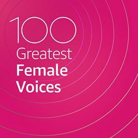 VA - 100 Greatest Female Voices (2020) Mp3 320kbps [PMEDIA] ⭐️