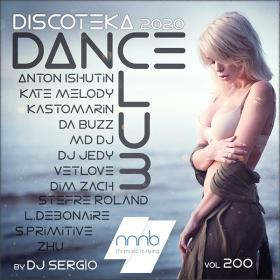 Дискотека 2020 Dance Club Vol  200 от NNNB
