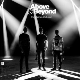 Above & Beyond - The Club Mix Collection (2020) FLAC