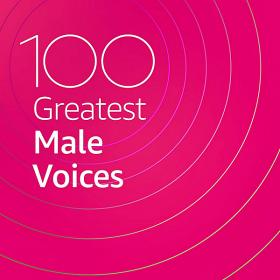 100 Greatest Male Voices 2020