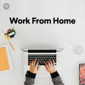 100 Tracks Work From Home Playlist Spotify  [320]  kbps Beats⭐