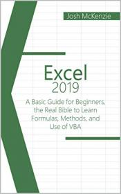 [ FreeCourseWeb com ] Excel 2019 - A Basic Guide for Beginners, the Real Bible to Learn Formulas, Methods and Use of VBA