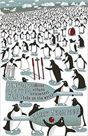 [ FreeCourseWeb com ] Penguins Stopped Play - Eleven Village Cricketers Take on the World