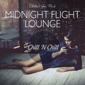 VA - Midnight Flight Lounge  Chillout Your Mind (2020) MP3 320kbps Vanila