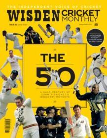 [ FreeCourseWeb com ] Wisden Cricket Monthly - June 2020 (True PDF)