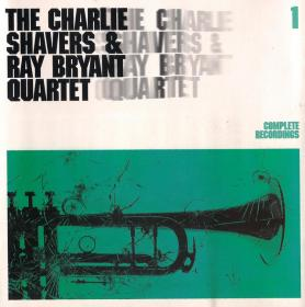 The Charlie Shavers & Ray Bryant Quartet - Complete Recordings Vol 1 1958-64 (2005)