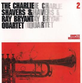 The Charlie Shavers & Ray Bryant Quartet - Complete Recordings Vol 2 1959-64 (2005)