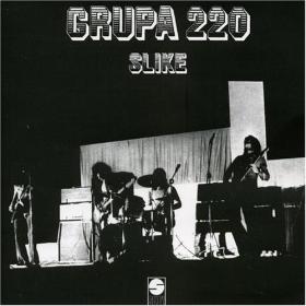 Grupa 220 - Slike (1975) [2005] [Z3K]⭐MP3