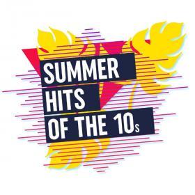 VA - Summer Hits of the 10s (2020) MP3