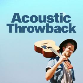 VA - Acoustic Throwback (2020) Mp3 320kbps [PMEDIA] ⭐️