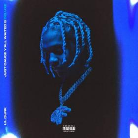 Lil Durk - Just Cause Y'all Waited 2 (Deluxe) (2020) Mp3 320kbps Album [PMEDIA] ⭐️