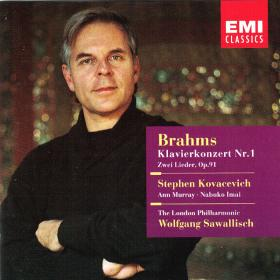 Brahms - Piano Concerto No  1, Two Songs, Op  91 - Wolfgang Sawallisch, Stephen Kovacevich, Ann Murray, Nobuko Imai