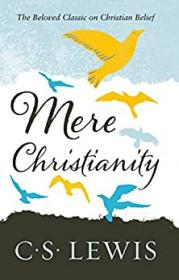 Mere Christianity_- C S Lewis