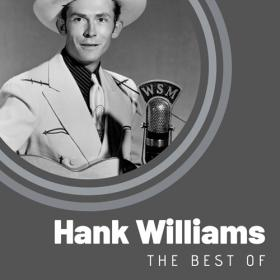 Hank Williams - The Best of Hank Williams (2020) Mp3 320kbps [PMEDIA] ⭐️