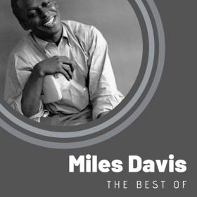 Miles Davis - The Best of Miles Davis (2020) Mp3 320kbps [PMEDIA] ⭐️