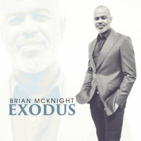 Brian McKnight - Exodus R&BSoul   Album ~(2020) [320]  kbps Beats⭐