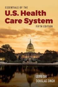 [ FreeCourseWeb com ] Essentials of the U S  Health Care System, 5th Edition