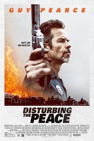 Disturbing the peace-Sotto assedio (2020) ITA-ENG Ac3 5.1 BDRip 1080p H264 <span style=color:#39a8bb>[ArMor]</span>