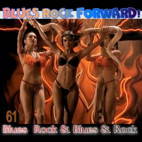 VA - Blues Rock forward! 61 (2020) MP3 320kbps Vanila