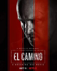 El Camino A Breaking Bad Movie (2019)[720p HDRip - [Hindi (Fan Dub) + Eng] - x264 - 850MB]