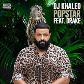 DJ Khaled  POPSTAR (feat  Drake) Rap Single~(2020) [320]  kbps Beats⭐