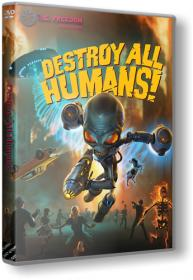 Destroy All Humans! 2020 PC RePack by R G Freedom