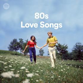 50 Tracks ~80s Love Songs Songs   Playlist Spotify  [320]  kbps Beats⭐