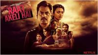 Raat Akeli Hai (2020) NF Hindi 720p WEBRip x264 AAC  Eng Sub