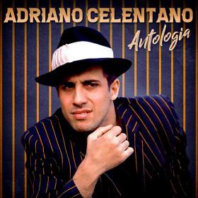 Adriano Celentano - Antologia (Remastered)