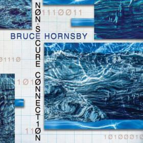 Bruce Hornsby - Non-Secure Connection (2020) Mp3 320kbps [PMEDIA] ⭐️