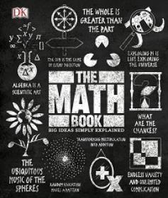 The Math Book (Big Ideas Simply Explained) By DK