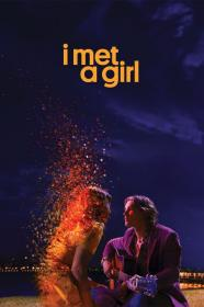 I Met A Girl (2020) [720p] [WEBRip] <span style=color:#39a8bb>[YTS]</span>