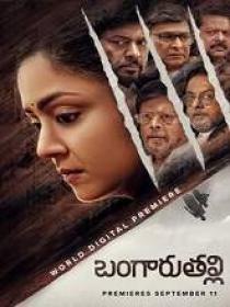 Bangaru Thalli (2020) 720p Telugu (Org Vers) WEB-DL AVC AAC 1.1GB ESub