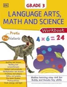 DK Workbooks - Language Arts, Math and Science, Grade 3