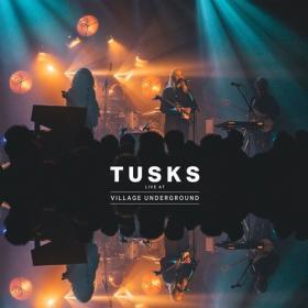 Tusks - Live at Village Underground (2020) Mp3 320kbps [PMEDIA] ⭐️