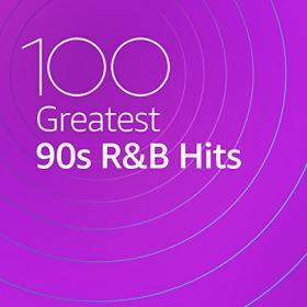 VA - 100 Greatest 90s R&B (2020) Mp3 320kbps [PMEDIA] ⭐️