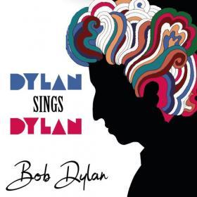 Bob Dylan - Dylan Sings Dylan (2021) Mp3 320kbps [PMEDIA] ⭐️