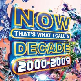 VA - Now Thats What I Call a Decade 2000-2009 (3CD) (2020) Mp3 320kbps [PMEDIA] ⭐️