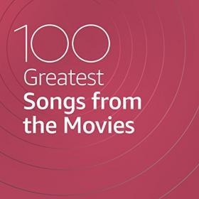 VA - 100 Greatest Songs from the Movies (2021) Mp3 320kbps [PMEDIA] ⭐️