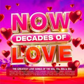 VA - NOW Decades Of Love [4CD] (2021) Mp3 320kbps [PMEDIA] ⭐️